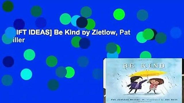 [GIFT IDEAS] Be Kind by Zietlow, Pat Miller