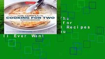[MOST WISHED]  The Complete Cooking for Two Cookbook: 650 Recipes for Everything You ll Ever Want