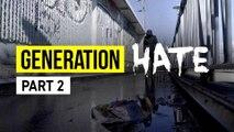 Al Jazeera Investigations – Generation Hate (Part 2)