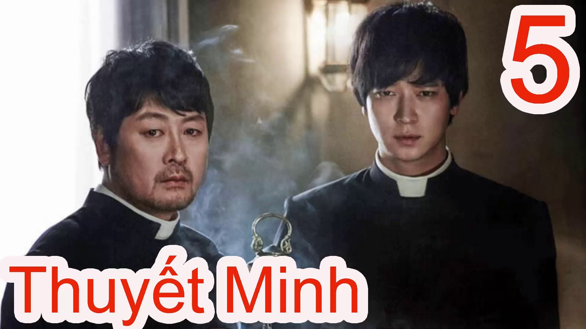 Trừ Tà Thuyết Minh Tập 5 - Phim Hàn Quốc