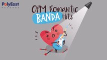 OPM Romantic Banda Hits - Music Collection