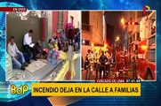Cercado de Lima: más de 230 personas afectadas por incendio duermen en la calle