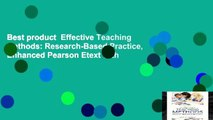 Best product  Effective Teaching Methods: Research-Based Practice, Enhanced Pearson Etext with