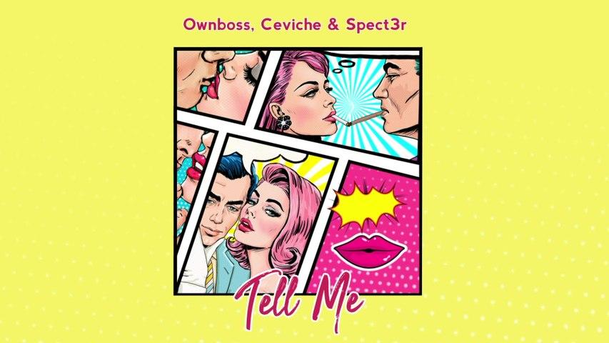 Öwnboss - Tell Me