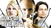 Guns - Le prix de la violence Film d'action en français (2018) Elisha Cuthbert, Gregory Smith