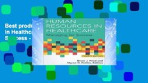 Best product  Human Resources in Healthcare: Managing for Success - Bruce Fried