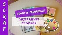 """Scrap - Fonds à l'aquarelle """"Cartes rapides et faciles"""" / Nuancier Gelatos Brights"""