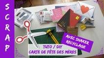 Tuto / DIY - Carte de fête des mères avec shaker recyclage
