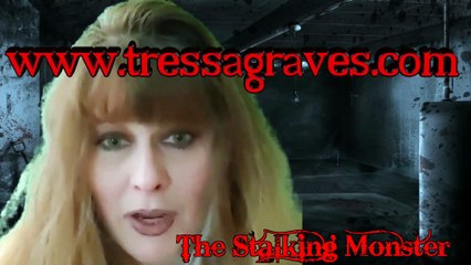 Tressa Graves Productions Presents The Stalking Monster