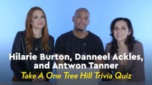 Watch the One Tree Hill Cast Take the Ultimate One Tree Hill Trivia Quiz