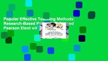 Popular Effective Teaching Methods: Research-Based Practice, Enhanced Pearson Etext with