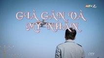 Già Gân Và Mỹ Nhân Tập 7 (Lồng Tiếng) - Phim Hoa Ngữ