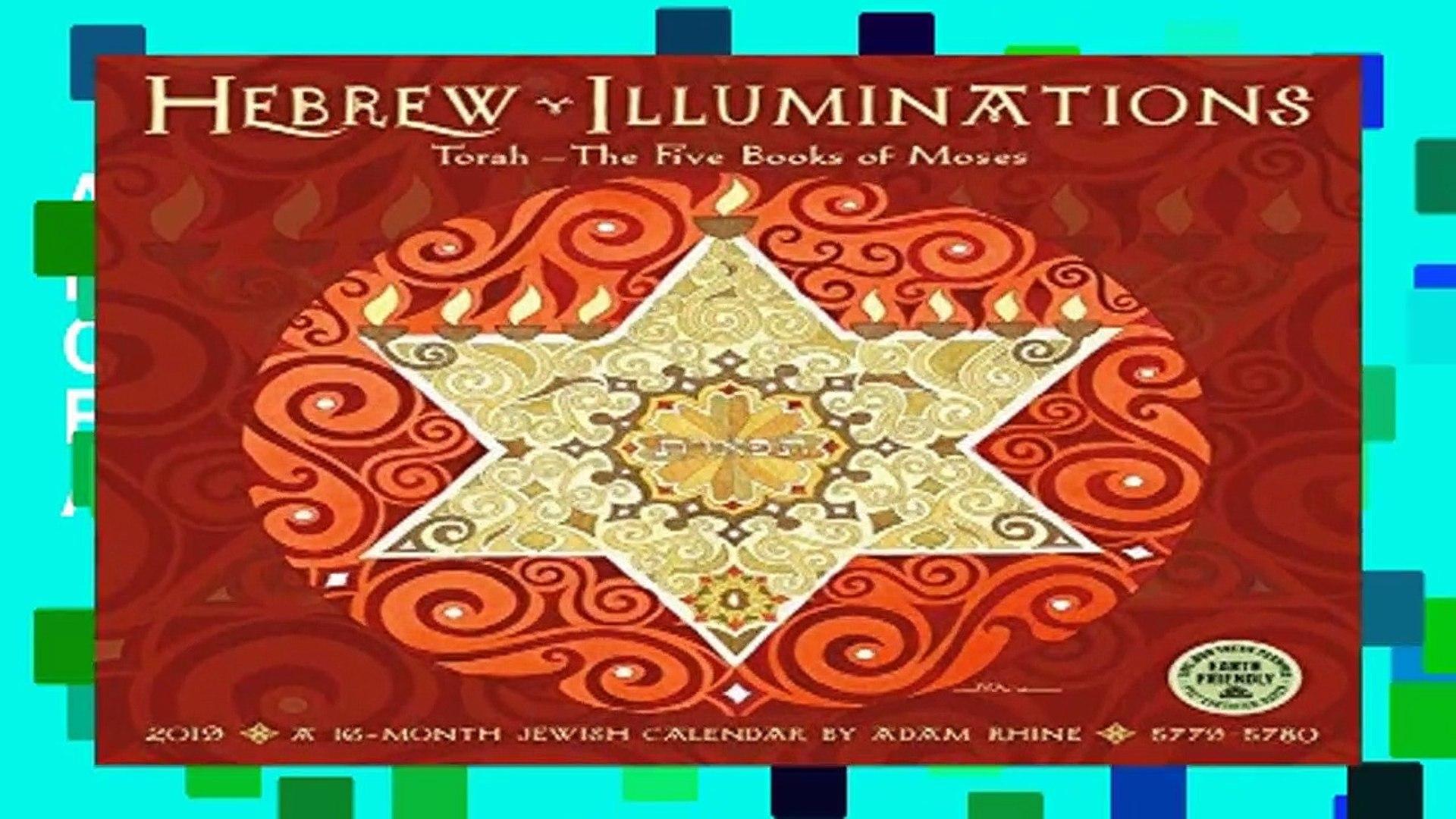 Torah Calendar.About For Book Hebrew Illuminations 2019 Calendar Torah The Five Books Of Moses A Jewish