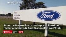 Bruno Lemaire n'écarte pas la possibilité d'un rachat provisoire de Ford Blanquefort par l'état.