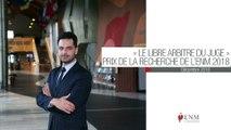 Le libre arbitre du juge : présentation du sujet de thèse de Mehdi Kebir, lauréat du Prix de la recherche 2018 de l'ENM