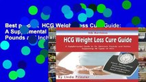 Best product  HCG Weight Loss Cure Guide: A Supplemental Guide to Dr. Simeons  Pounds and Inches