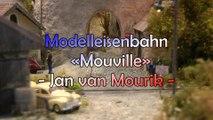 """Modelleisenbahn """"Mouville"""" von Jan van Mourik - Ein Urlaub in Frankreich - Ein Film von Pennula von der Modellbahnausstellung Modelspoor Expo in Leuven"""