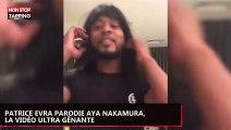 Patrice Evra parodie Aya Nakamura, sa nouvelle vidéo ultra gênante
