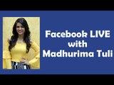 IWMBuzz: Madhurima Tuli LIVE