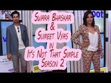 Swara Bhaskar and Sumeet Vyas in It's Not That Simple 2