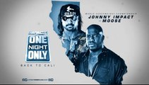Johnny Impact vs Moose Impact World Heavyweight Championship IMPACT Wrestling One Night Only: Back to Cali