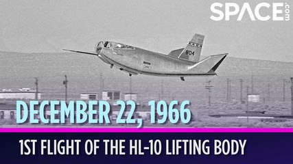OTD in Space - Dec. 22: 1st Flight of the HL-10 Lifting Body