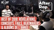 BEST OF 2018 (1/2) : Révélations, concerts, fails, beatmakers et albums de l'année #AFTERRAP