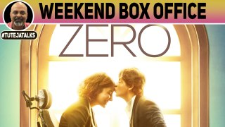 Zero Weekend Box Office | Shah Rukh Khan | Anand L. Rai | #TutejaTalks