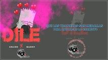 DILE - CRASEK  FT  MANHY | Video Lyric Hop Records