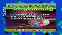 D.O.W.N.L.O.A.D Excel VBA Programming: Learn Excel VBA Programming FAST and EASY! (Programming is