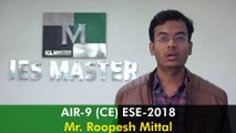 ESE/IES 2018: AIR-9 (CE) Mr Roopesh Mittal - Topper's Interview IES Master