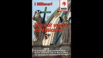 """La KAOS EDIZIONI ripubblica """"Via col vento in Vaticano"""", scritto dai """"MILLENARI"""", intervista del 26 giugno 1999 con mons. Luigi Marinelli (1927-2000)"""
