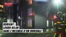 Bobigny : au moins 4 morts dans l'incendie d'un immeuble