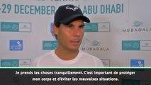 Abu Dhabi - Nadal : ''Prendre soin de mon corps''