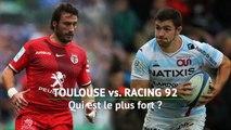 Champions Cup - Toulouse vs. Racing 92, qui est le plus fort ?