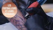 10 tatouages de footballeurs célèbres