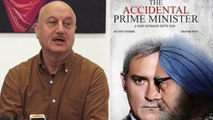 The Accidental Prime Minister : Anupam Kher breaks silence on Allegations; Watch video | FilmiBeat