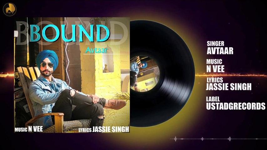 Bound   New Punjabi Song   Avtaar   Latest Punjabi Songs 2018   Ustad G Records