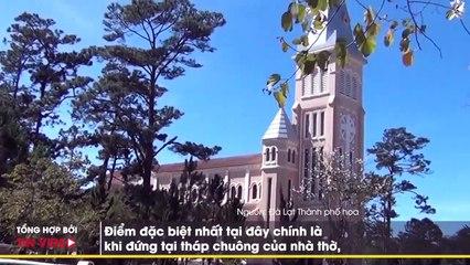 Điểm danh những nhà thờ đón không khí Giáng sinh tuyệt nhất trên đất Việt (Phần 1)