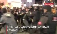 İstiklal Caddesi'nde meydan kavgası kamerada