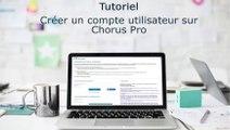 Tutoriel Chorus Pro V2 - Créer mon compte utilisateur