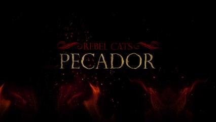 Rebel Cats - Pecador