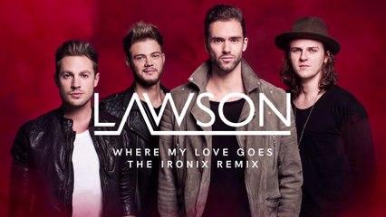 Lawson - Where My Love Goes