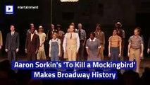 Aaron Sorkin's 'To Kill a Mockingbird' Makes Broadway History