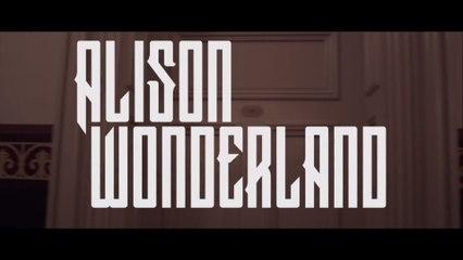 Alison Wonderland - I Want U