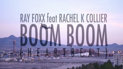 Ray Foxx - Boom Boom (Heartbeat)