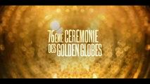 Golden Globes 2019 - Bande annonce