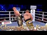Krzysztof Glowacki vs Thierry Karl (Highlights)