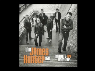 The James Hunter Six - Let The Monkey Ride