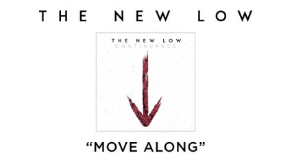 The New Low - Move Along